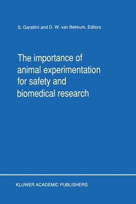 The Importance of Animal Experimentation for Safety and Biomedical Research