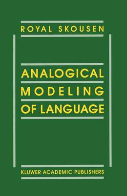 Analogical Modeling of Language
