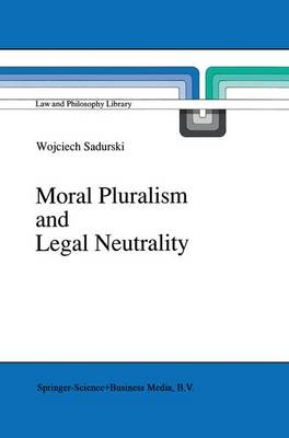 Moral Pluralism and Legal Neutrality