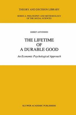 The Lifetime of a Durable Good: An Economic Psychological Approach