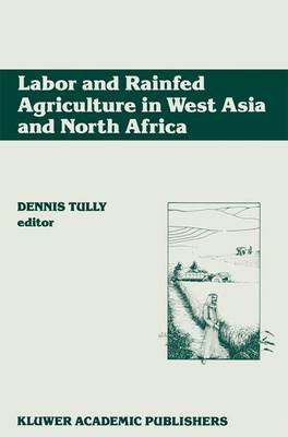 Labour and Rainfed Agriculture in West Asia and North Africa