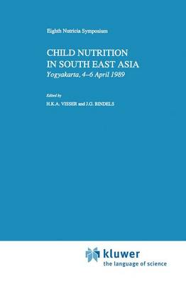Child Nutrition in South East Asia: Yogyakarta, 4-6 April 1989