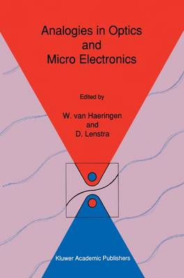 Analogies in Optics and Micro Electronics: Selected Contributions on Recent Developments