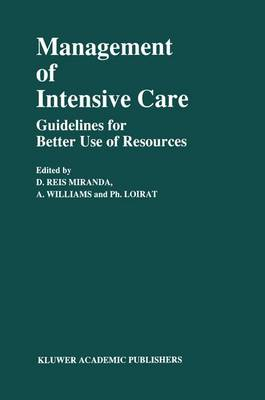 Management of Intensive Care: Guidelines for Better Use of Resources