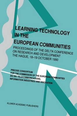 Learning Technology in the European Communities: DELTA Conference on Research and Technology Proceedings: 1990