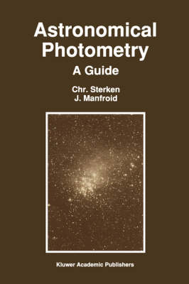 Astronomical Photometry: A Guide