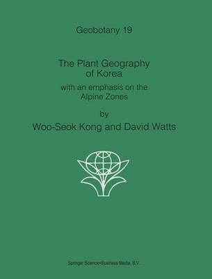 The Plant Geography of Korea: with an emphasis on the Alpine Zones