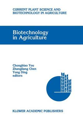 Biotechnology in Agriculture: Proceedings of the First Asia-Pacific Conference on Agricultural Biotechnology, Beijing, China, 20-24 August 1992