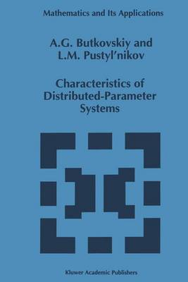 Characteristics of Distributed-Parameter Systems: Handbook of Equations of Mathematical Physics and Distributed-Parameter Systems