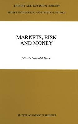 Markets, Risk and Money: Essays in Honor of Maurice Allais