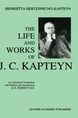 The Life and Works of J.C. Kapteyn
