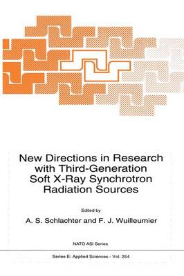 New Directions in Research with Third-Generation Soft X-Ray Synchrotron Radiation Sources: Proceedings of the NATO Advanced Study Institute, Maratea, Italy, June 28-July 10, 1992