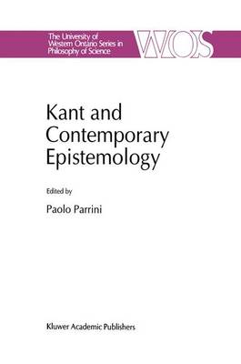 Kant and Contemporary Epistemology: International Workshop : Papers