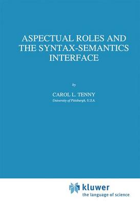 Aspectual Roles and the Syntax-Semantics Interface