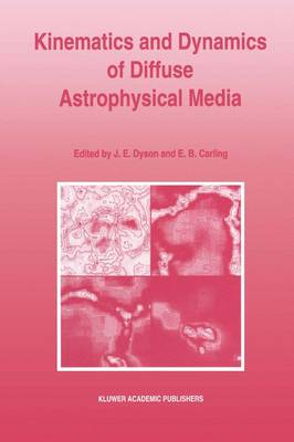 Kinematics and Dynamics of Diffuse Astrophysical Media: Proceedings of the Eighth Manchester Conference, Held at the University of Manchester, 22-26 March 1993