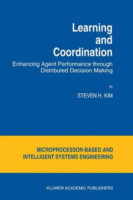 Learning and Coordination: Enhancing Agent Performance through Distributed Decision Making