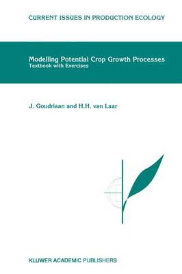 Modelling Potential Crop Growth Processes: Textbook with Exercises