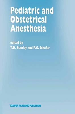 Pediatric and Obstetrical Anesthesia