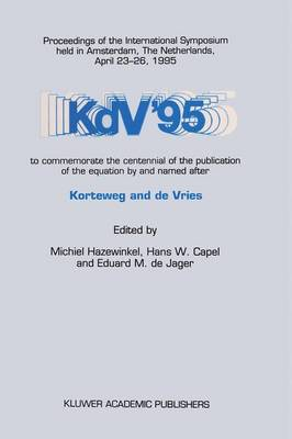 KdV '95: Proceedings of the International Symposium Held in Amsterdam, The Netherlands, April 23-26, 1995