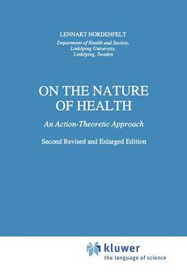 On the Nature of Health: An Action-Theoretic Approach