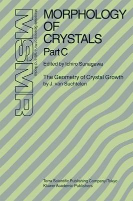 Morphology of Crystals: Pt. A: Fundamentals