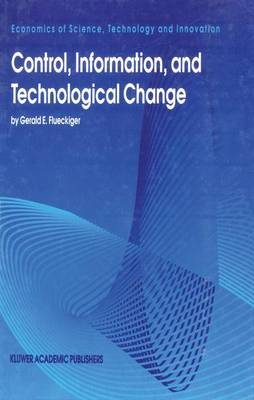 Control, Information and Technological Change