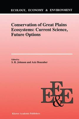 Conservation of Great Plains Ecosystems: Current Science, Future Options