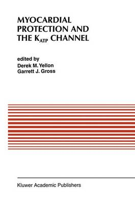 Myocardial Protection and the KATP Channel