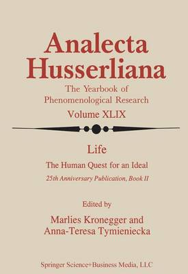 Life the Human Quest for an Ideal: 25th Anniversary Publication Book II