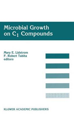 Microbial Growth on C1 Compounds: Proceedings of the 8th International Symposium on Microbial Growth on C1 Compounds, Held in San Diego, U.S.A., 27 August-1 September 1995