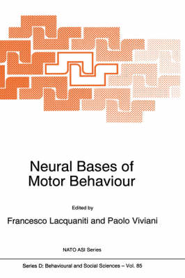 Neural Bases of Motor Behaviour: Proceedings of the NATO Advanced Study Institute on Multi-Sensory Control of Movement, Trieste, Italy, 3-12 July 1994