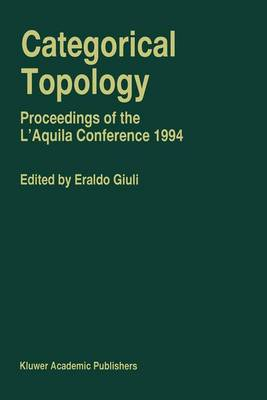 Categorical Topology: Proceedings of the L'Aquila Conference (1994)