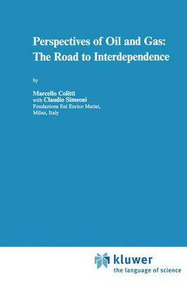 Perspectives of Oil and Gas: The Road to Interdependence