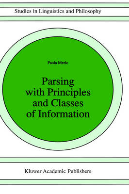 Parsing with Principles and Classes of Information