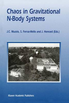 Chaos in Gravitational N-Body Systems: Proceedings of a Workshop held at La Plata (Argentina), July 31 - August 3, 1995