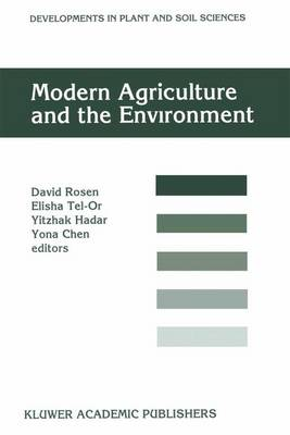 Modern Agriculture and the Environment: Proceedings of an International Conference, Rehovot, Israel, October 2-6, 1994