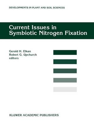 Current Issues in Symbiotic Nitrogen Fixation: Proceedings of the 5th North American Symbiotic Nitrogen Fixation Conference, held at North Carolina,USA, August 13-17, 1995