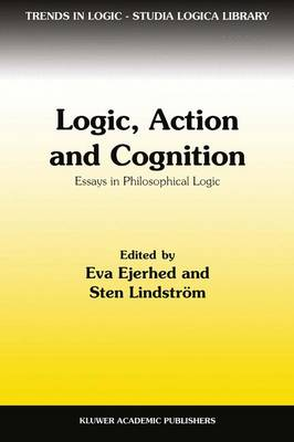 Logic, Action and Cognition: Essays in Philosophical Logic