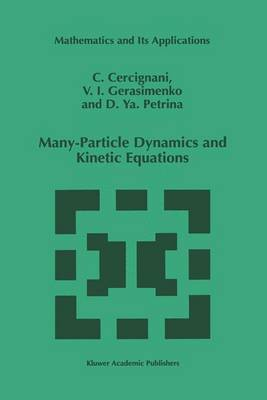 Many-Particle Dynamics and Kinetic Equations