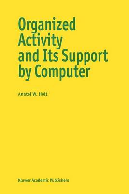 Organized Activity and Its Support by Computer