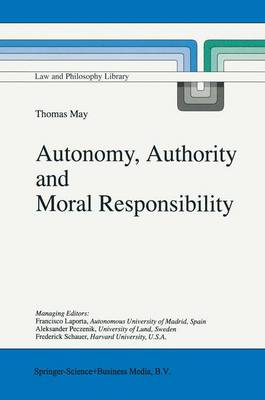 Autonomy, Authority and Moral Responsibility