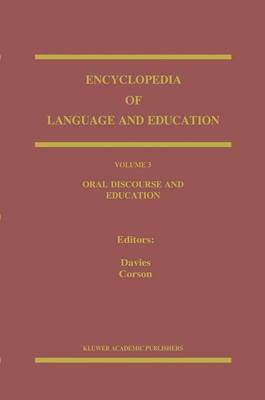 Oral Discourse and Education: v. 3: Oral Discourse and Education Oral Discourse and Education