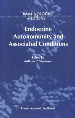 Endocrine Autoimmunity and Associated Conditions