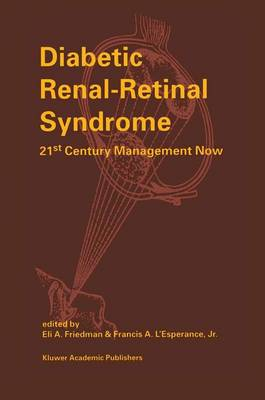 Diabetic Renal-Retinal Syndrome: 21st Century Management Now