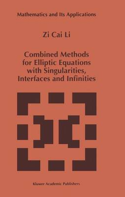 Combined Methods for Elliptic Equations with Singularities, Interfaces and Infinities