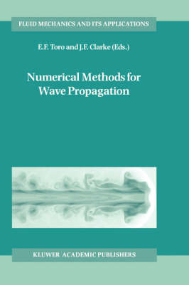 Numerical Methods for Wave Propogation: Selected Contributions from the Workshop Held in Manchester, U.K., Containing the Harten Memorial Lecture