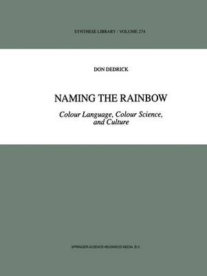 Naming the Rainbow: Colour Language, Colour Science, and Culture