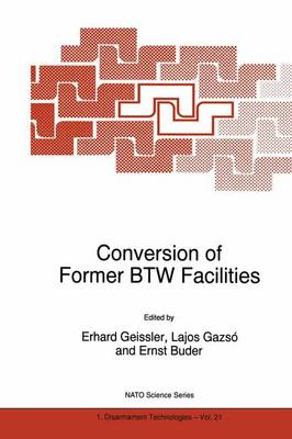 Conversion of Former BTW Facilities
