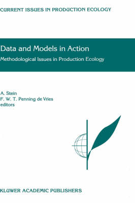 Data and Models in Action: Methodological Issues in Production Ecology