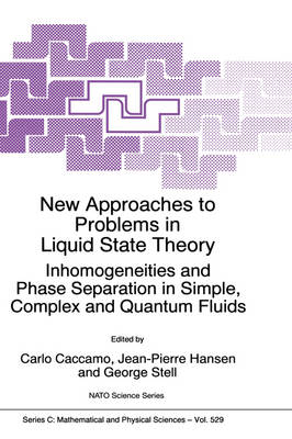 New Approaches to Problems in Liquid State Theory: Inhomogeneities and Phase Separation in Simple, Complex and Quantum Fluids